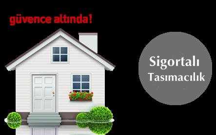 Evden Eve Nakliyat Firması ve Sigortalı Taşımacılık