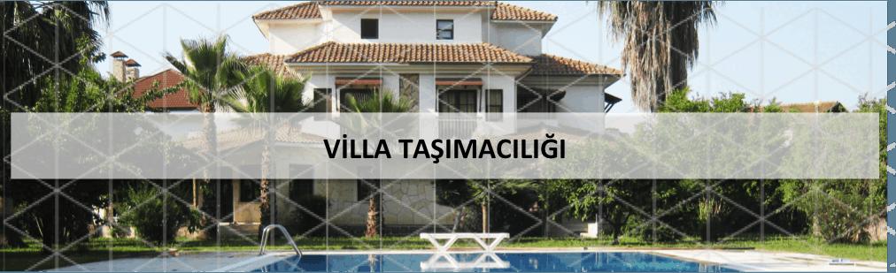 İstanbul Villa Taşımacılığı - Villa Taşıma Şirketi - Villa Nakliyesi